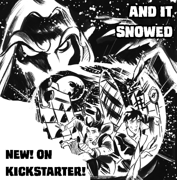 AND IT SNOWED now on Kickstarter!